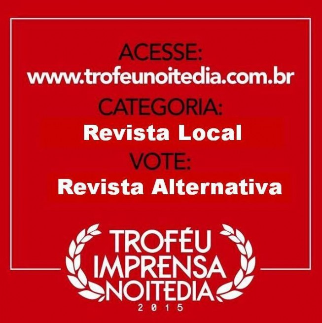 Vote na melhor revista da BAHIA, vote na REVISTA ALTERNATIVA.